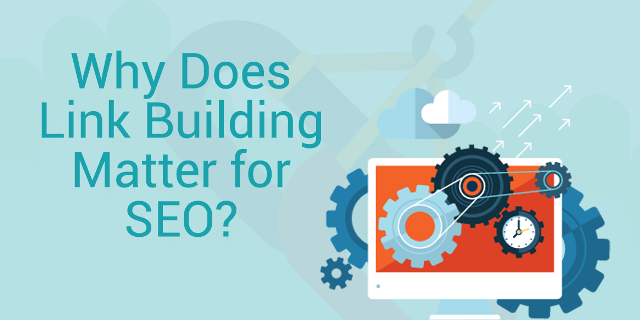 Why does Link Building matter for SEO